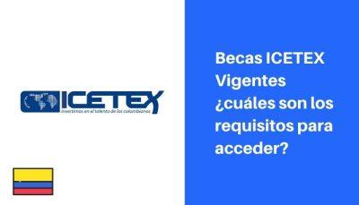 becas icetex en vigencia