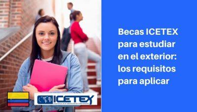 becas icetex para estudiar en el exterior