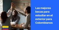 becas para colombianos en el extranjero