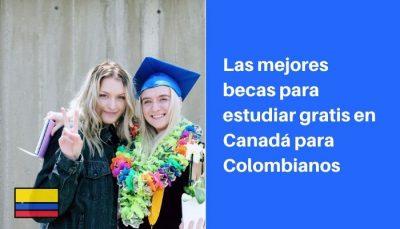 becas para estudiar en canada para colombianos