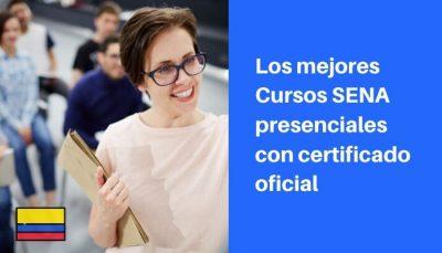 cursos sena presenciales con certificado oficial