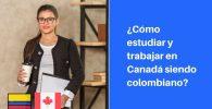 trabajar en canada siendo colombiano