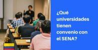 universidades que tienen convenio con el sena
