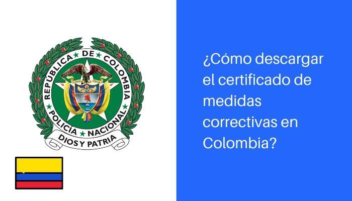 ¿Cómo descargar el certificado de medidas correctivas?