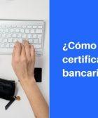 como descargar certificado bancario bancolombia
