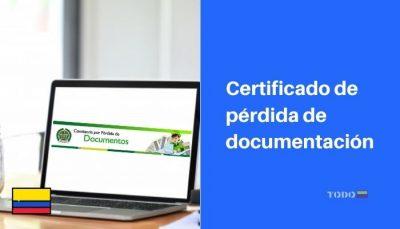 como sacar certificado de perdida de documentos colombia